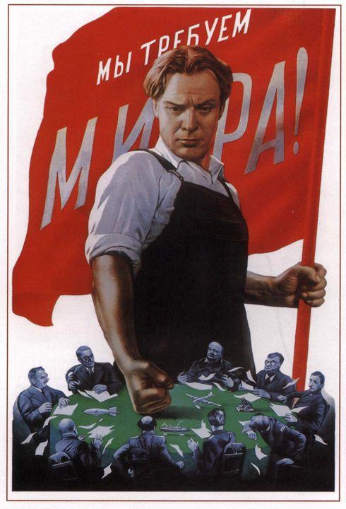 We demand peace! - Soviet Art