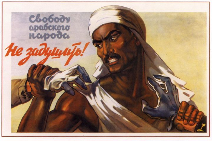 Freedom of the Arabian people is not - Soviet Art