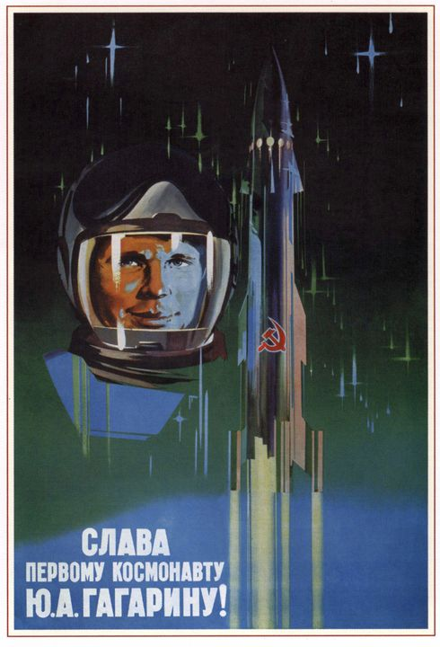 Glory to the first cosmonaut Y. A. G - Soviet Art