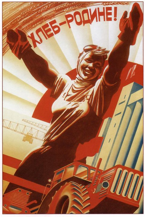 Bread for the Motherland! - Soviet Art