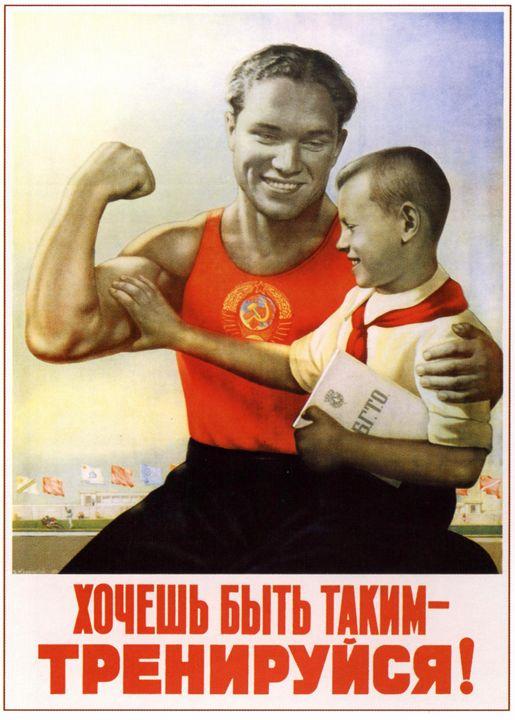 Want to be like so? Train! - Soviet Art