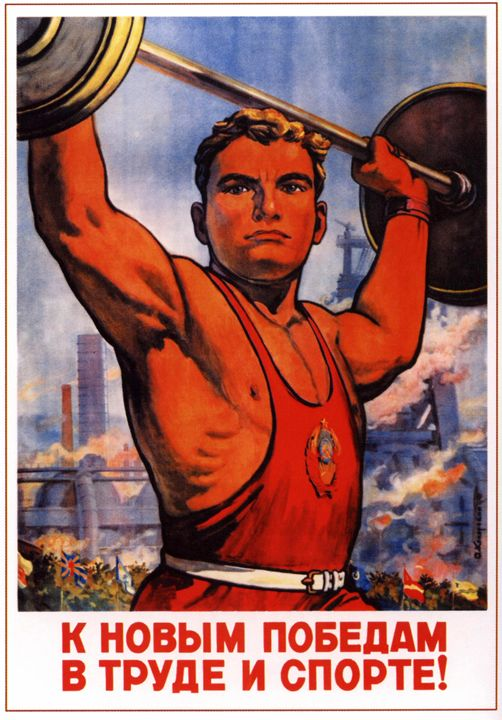 To new victories in work and sport! - Soviet Art