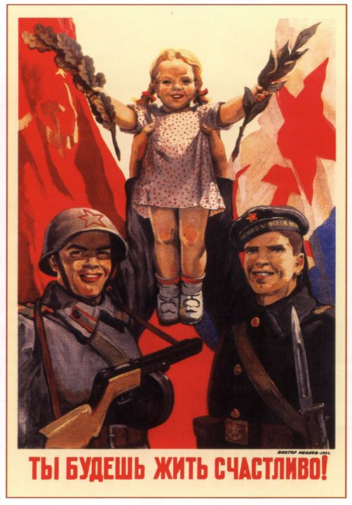 You will be living happily! - Soviet Art