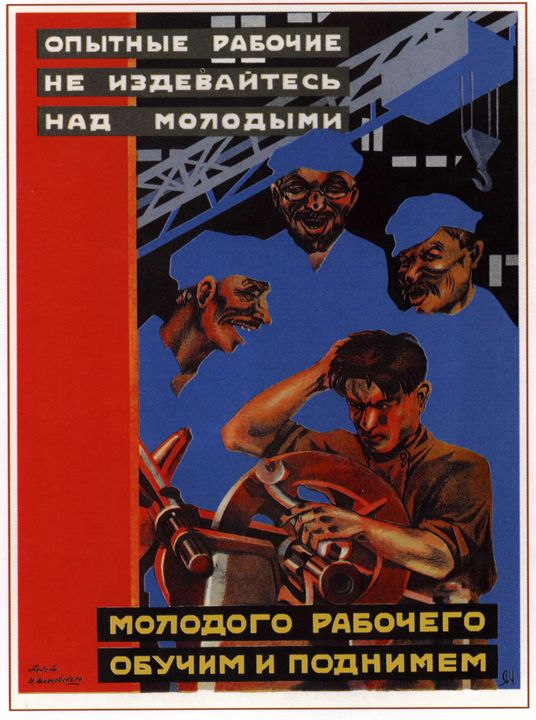 Skilled workers, don't mock the youn - Soviet Art