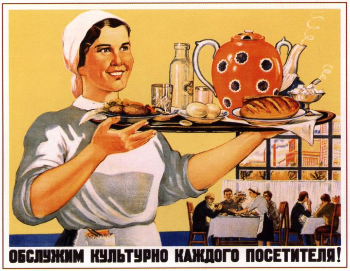 Serve every customer in a civilized - Soviet Art