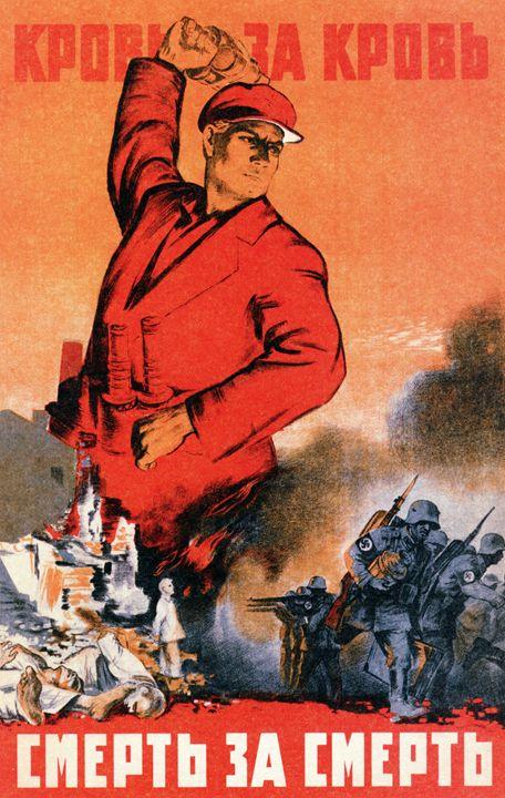 Blood for blood. Death for death - Soviet Art