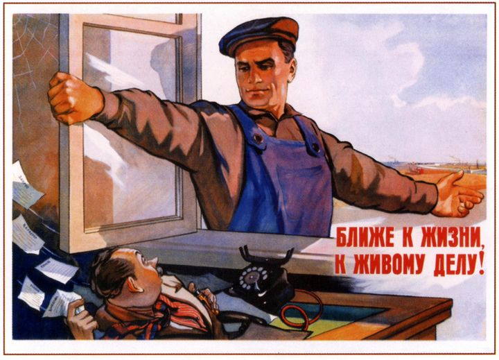 Closer to life, to living deed! - Soviet Art