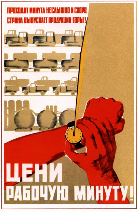 Value every minute at work! - Soviet Art