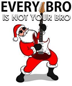 Every Bro Santa