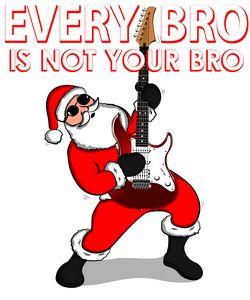 Santa Claus Every Bro