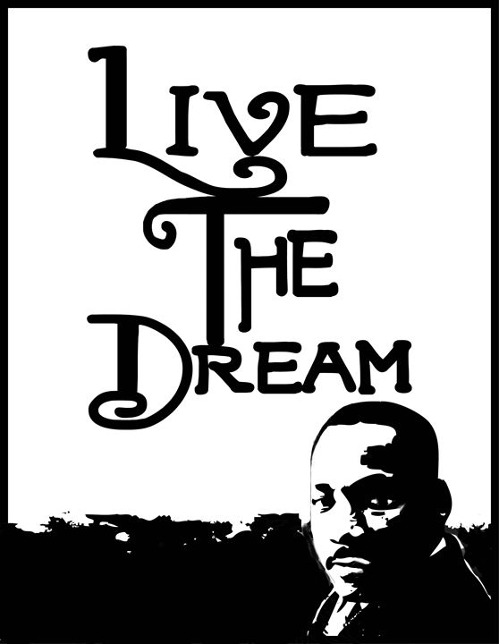 Live the Dream - Ink'd Soul Creations