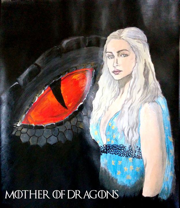 Mother Of Dragons - ImmortalArt