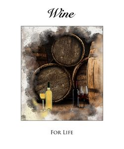 Wine For Life #1 - Karl Knox Images