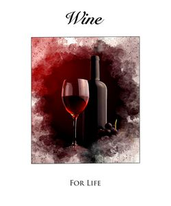 Wine For Life #3 - Karl Knox Images