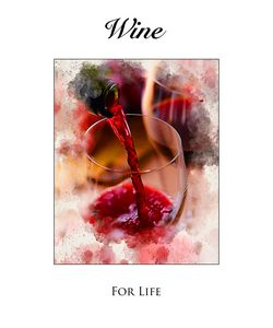 Wine For Life #4 - Karl Knox Images