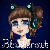 Blabbercat