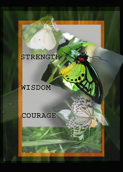 Strength Wisdom Courage - blackqueen50