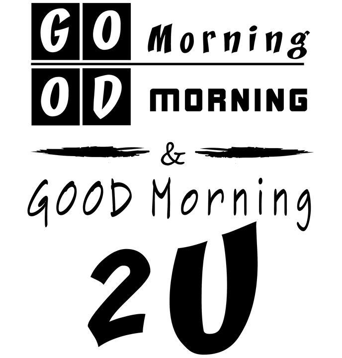 God Morning For You - Kate Turova