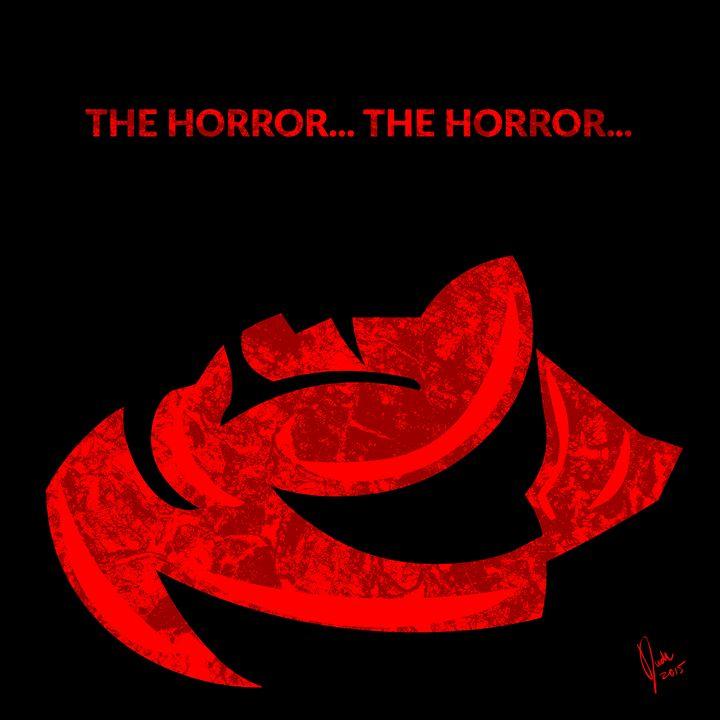 The Horror... The Horror... - Dudu Ramírez