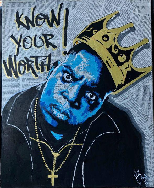 Know your worth ! - Arte By Renée Michele