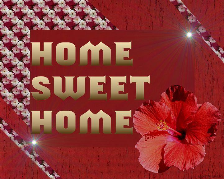 Home Sweet Home - Arnett Siders