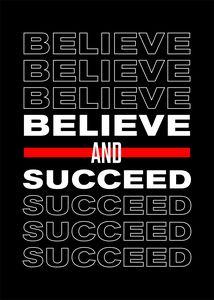 Believe & Succeed