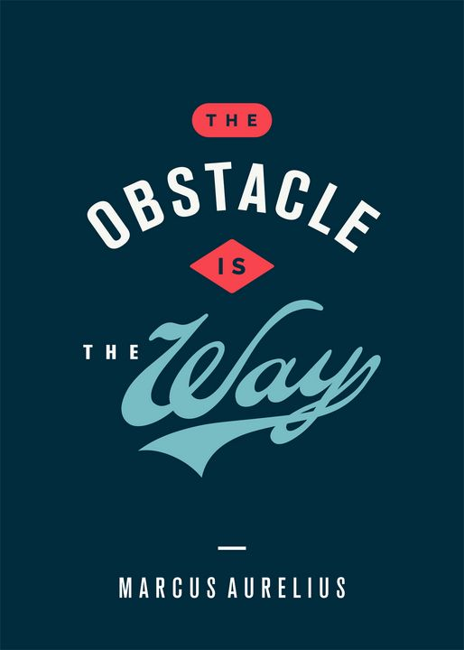The Obstacle Is The Way - Superordinat