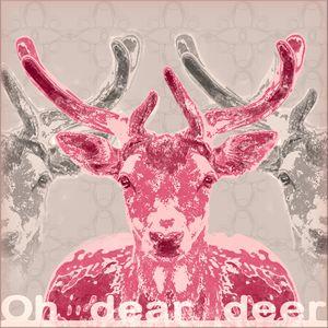 Oh dear deer