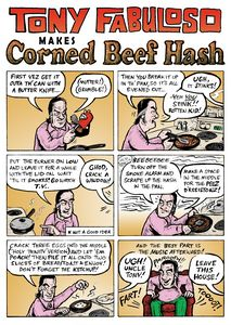 Tony Fabuloso Makes Corned Beef Hash - Matty Boy Anderson