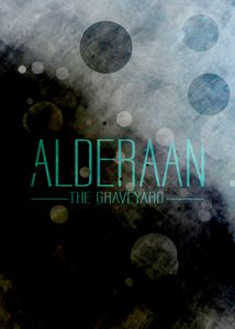 Alderaan - The Graveyard - Nerdiful Art