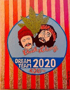 Cheech & Chong 420 Dream Team