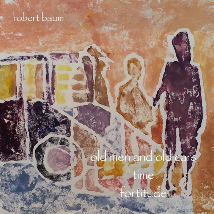 Old Men and Old Cars - Robert Baum