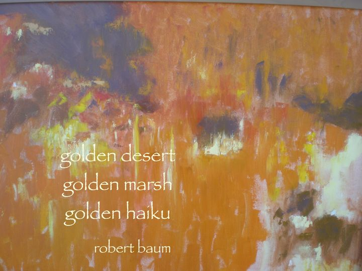 Golden Haiku - Robert Baum