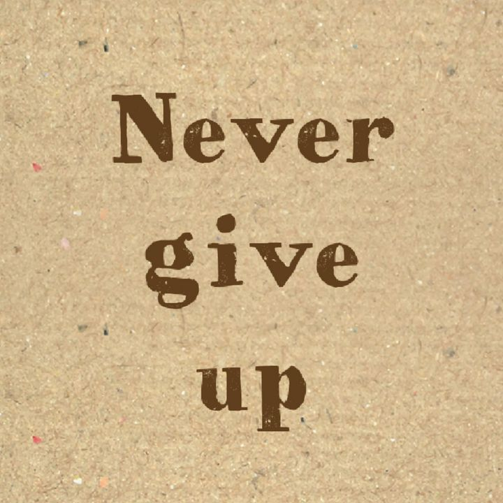 Never give up - Abstracto21