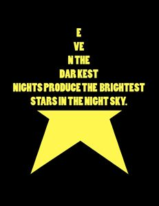 Darkest nights, Bright stars
