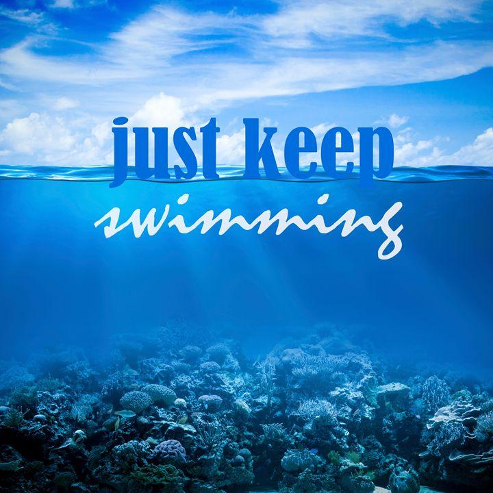 Just keep swimming - Wall Decor