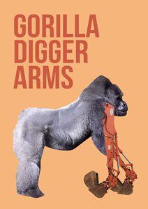 Gorilla Digger Arms.
