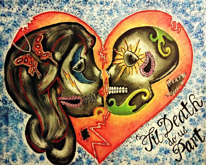 """'Til Death Do Us Part - Love"""" - We Heart Rad Art"""
