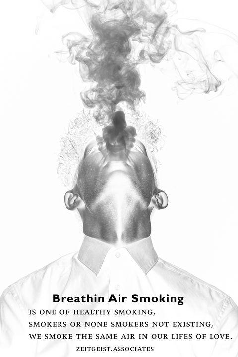 Breathin Air Smoking - zeitgeist.associates