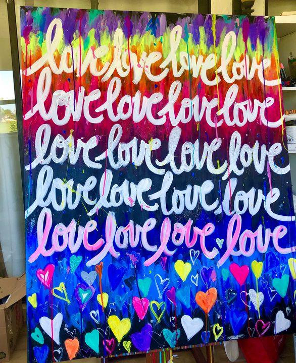 LOVE,LOVE, LOVE - Faye Rose Art