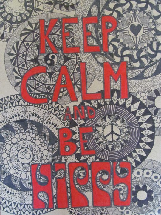 keep calm and be hippy - Gotié