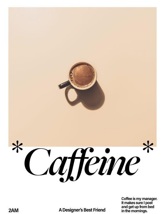 Caffeinated Motivation - 2AM