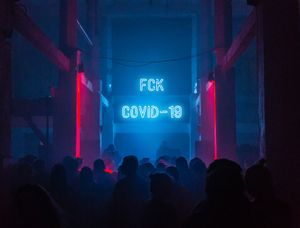 FCK COVID-19 Party Dancefloor