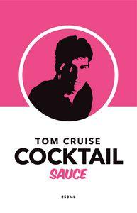 Tom Cruise Cocktail Sauce