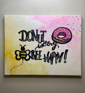 Donut Worry Bee Happy