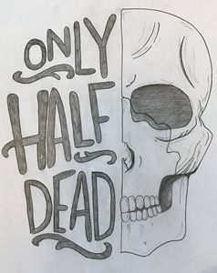Only Half Dead