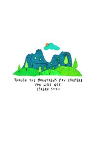 Isaiah 54:10 Though the mountains