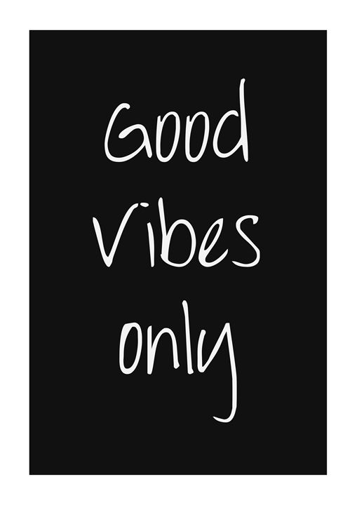 Good Vibes Only - Magic Frames
