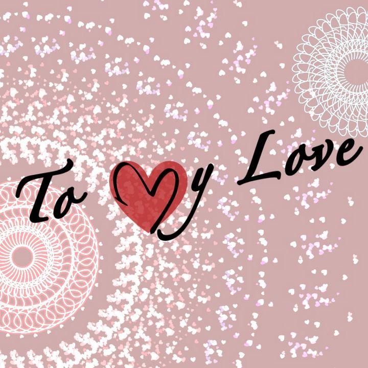 To my love - FashcityInc