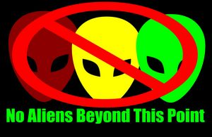 No Aliens Beyond This Point
